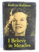 I Believe In Miracles By Kathryn Kuhlman Excellent Condition
