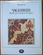 Sabahi Vaghireh Vaghireh Patterns For Weaving Oriental Rugs.andnbsp New Book