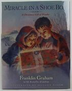 Miracle In A Shoe Box A Christmas Gift Of Wonder By Franklin Graham And Estelle