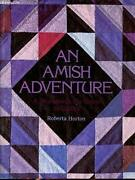 Amish Adventure A Workbook For Color In Quilts By Roberta Horton Brand New