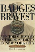 Badges Of Bravest A Pictorial History Of Fire Departments By Gary R. Urbanowicz