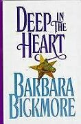 Deep In Heart By Barbara Bickmore - Hardcover Mint Condition