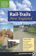 Rail-trails New England Connecticut, Maine, By Rails-to-trails Conservancy New