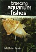 Breeding Aquarium Fishes Book 2 By Herbert R. Axelrod - Hardcover Mint