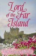 Lord Of Far Island Center Point Premier Romance Large By Victoria Holt Vg+