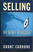 Selling Secret To Success By Grant Cardone 2008-04-12 - Hardcover