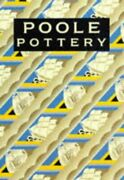 Poole Pottery Carter And Company And Their Successors By Leslie Hayward And Paul Vg