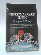 Christmas Card Magic Art Of Making Decorations And By Margaret Curtiss Perry