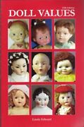 Doll Values Doll Values Antique To Modern By Linda Edward Excellent Condition