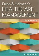 Dunn And Haimann's Healthcare Management By Rose T. Dunn - Hardcover Excellent