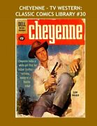 Cheyenne - Tv Western Classic Comics Library 30 From By Publishing Dell Inc.