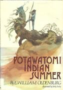 Potawatomi Indian Summer By E. William Oldenburg - Hardcover Mint Condition