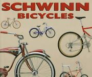 Schwinn Bicycles By Jay Pridmore And Jim Hurd - Hardcover Mint Condition