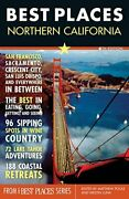 Best Places Northern California, 6th Edition By Matthew Poole Excellent