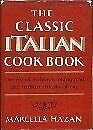 Classic Italian Cook Book Art Of Italian Cooking And By Marcella Hazan
