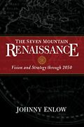 Seven Mountain Renaissance Vision And Strategy Through By Johnny Enlow Vg+