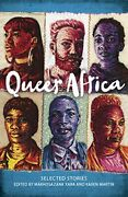 Queer Africa New And Collected Fiction By Karen Martin And Makhosazana Xaba Vg+