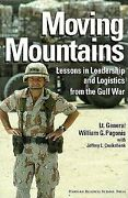 [moving Mountains Lessons In Leadership And Logistics By Lt. General William