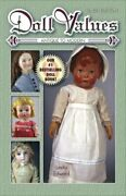 Doll Values Antique To Modern, Tenth Edition By Linda Edward Excellent