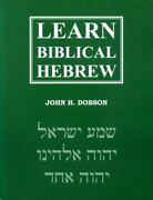 Learn Biblical Hebrew By John H. Dobson Excellent Condition