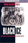 Black Ice Lost History Of Colored Hockey League Of By George Robert Fosty Mint