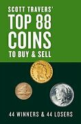 Scott Traversand039 Top 88 Coins To Buy And Sell 44 Winners By Scott A. Travers Vg
