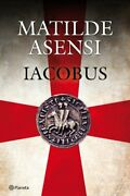 Iacobus Spanish Edition By Matilde Asensi Excellent Condition