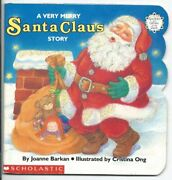 A Very Merry Santa Claus Story Sparkleand Glow Books By Joanne Barkan Vg+