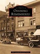 Ossining Remembered Ny Images Of America By Ossining Historical Society