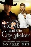 Cowboy And City Slicker By Bonnie Dee Brand New
