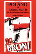 Poland In World War Ii An Illustrated Military History By Andrew Hempel Mint