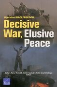 Operation Iraqi Freedom Decisive War Elusive Peace By Walter L. Perry Mint