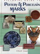 Guide To Antique Pottery Porcelain China Marks Makers Dates / Illustrated Book