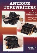 Antique Typewriters - History Makers Models Values / Illustrated Book