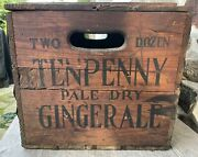 Antique Tenpenny Ginger Ale Wooden Crate Beer Box 1920and039s Rare Vintage Find