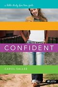Confident A Bible Study For Teen Girls By Carol Sallee Brand New