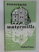 Discovering Watermills Discovering Series No. 80 By John Norman Thatcher