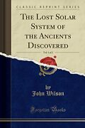 Lost Solar System Of Ancients Discovered Vol. 1 Of 2 By John Wilson Brand New