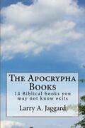 Apocrypha Books 14 Biblical Books You May Not Know Exits By Larry A Jaggard Vg+