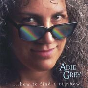 Adie Grey - ...how To Find A Rainbow - Cd - Mint Condition