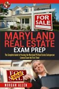 Maryland Real Estate Exam Prep Complete Guide To Passing By Morgan Allen