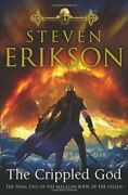 Crippled God By Steven Erikson - Hardcover Excellent Condition