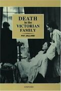 Death In Victorian Family By Pat Jalland - Hardcover Excellent Condition
