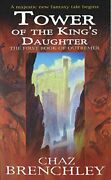 Tower Of Kings Daughter Outremer Series, 1 By Chaz Brenchley Excellent