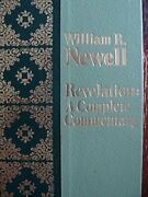 Revelation A Complete Commentary Reference Library By William R. Newell
