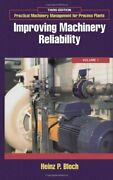Improving Machinery Reliability Volume 1 Practical By Heinz P. Bloch
