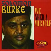 Solomon Burke - We Need A Miracle - Cd - Brand New/still Sealed