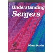 Understanding Sergers By Diana Davies Mint Condition