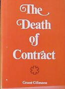 Death Of Contract [law Forum Series] By Grant Gilmore - Hardcover