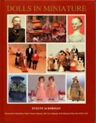 Dolls In Miniature A Portrayal Of Society Through Tiny By Evelyn Ackerman Vg+